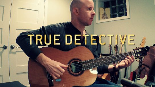 True Detective 3: Death Letter Blues (opening) for guitar