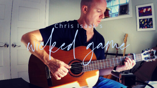 Chris Isaak's Wicked Game | fingerstyle guitar